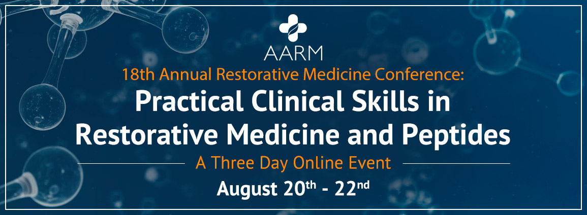 Practical Skills in Restorative Medicine and Peptides - August 20th - 22nd